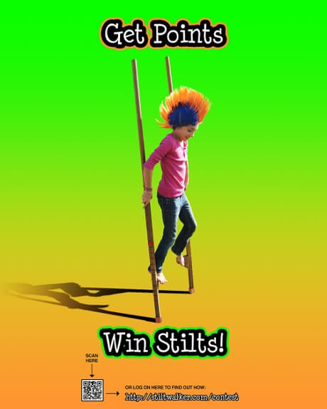 Get points and win stilts!